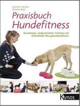 KYNOS Praxisbuch Hundefitness - Grundlagen, zielgerichtetes Training und individuelle Übungskombinationen