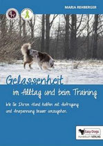 EASY DOGS - Gelassenheit im Alltag und beim Training