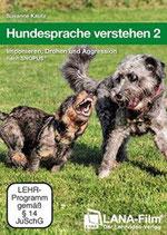 Hundesprache verstehen 2: Imponieren, Drohen und Aggression nach SNOPUS® (DVD)