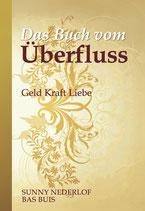 Bas Buis Sunny Nederlof - Das Buch vom Überfluss