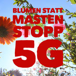 "9 Sticker ""Blumen statt Masten Stopp 5G"" 7.5 x 7.5 cm"