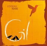 GIL - L'oiseau rare