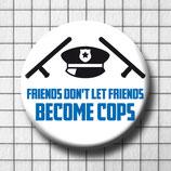 Friend - Cop - BU