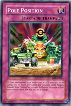 YUGIOH TRAMPA | 73578229 POLE POSITION DR3