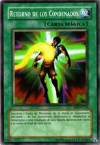 YUGIOH MAGICA | 19827717 RETORNO DE LOS CONDENADOS DB1