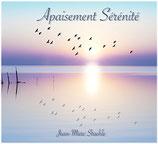 CD Apaisement Sérénité, de Jean-Marc Staehle