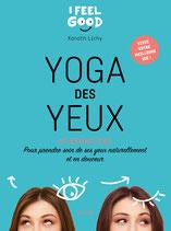 """Livre """"YOGA DES YEUX"""", Éditions HACHETTE PRATIQUE, de Xanath LICHY"""