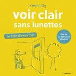"""Livre """"Voir clair sans lunettes, le cahier d'exercices"""", Éditions GRANCHER"""