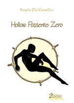 Hollow: Paziente Zero
