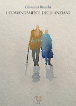 I comandamenti degli anziani