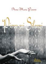 Piove sui Silenzi