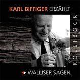 Rollibock - Karl Biffiger erzählt