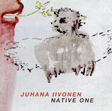 Native One - Juhana iivonen