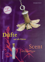 Düfte und edle Flakons, Scent and Elegant Flacons, Meininghaus/Habrich.