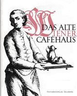 Das alte Wiener Caféhaus