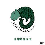 Pangolin : le début de la fin (10x10)