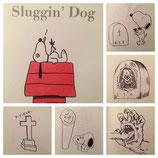 Sluggin' Dog