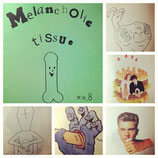 Melancholic Tissue