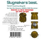 Slugmaker´s best T23-67 FuckYou-Slug.50 - (36x) for t4e HDR 50 CO2 Revolver