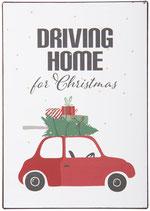Metallschild Driving Home for Christmas