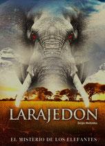 Larajedón, el misterio de los elefantes