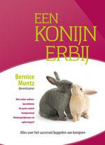 Boek: Bernice Muntz - Een Konijn Erbij