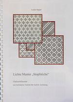 Lichte Muster 'Stopfstiche' / Luzine Happel