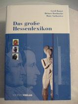 Das große Hessenlexikon / Gerd Bauer, Heiner Boehncke, Hans Sarkowicz