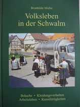 Volksleben in der Schwalm / Brunhilde Miehe