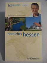 Herrliches Hessen / Reinhard Schall