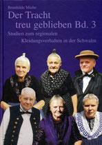 Der Tracht treu geblieben Band 3 / Brunhilde Miehe