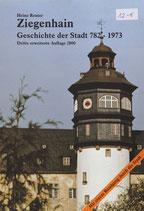Ziegenhain, Geschichte der Stadt 782 - 1973 / Heinz Reuter