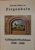 Das alte Schloss zu Ziegenhain