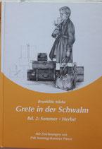 Grete in der Schwalm: Sommer und Herbst / Brunhilde Miehe
