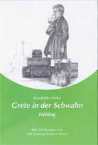 Grete in der Schwalm: Frühling / Brunhilde Miehe