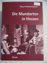 Die Mundarten in Hessen / Hans Friebertshäuser