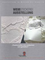 Katalog: Weißstickerei-Ausstellung