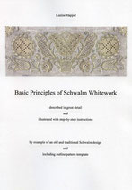 Basic Principles of Schwalm Whitework / Luzine Happel