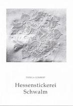 Hessenstickerei Schwalm / Thekla Gombert