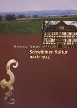 Schwälmer Kultur nach 1945 / Michael Temme