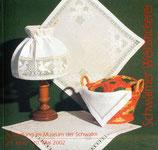 Weissstickerei - Ausstellungskatalog 2002