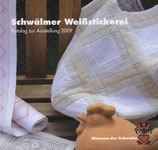 Weissstickerei - Ausstellungskatalog 2009