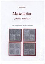 Mustertücher 'Lichte Muster' / Luzine Happel