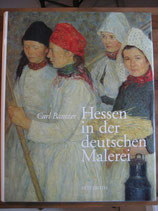 Hessen in der deutschen Malerei / Prof. Carl Noah Bantzer