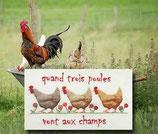 Rigeade - Quand trois poules