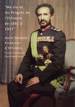 Ma vie et les Progrès de l'Ethiopie de 1892 à 1937. Haile Selassie I Empereur d'Ethiopie