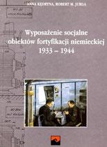Wyposażenie socjalne obiektów fortyfikacji Niemieckiej 1933-1945