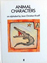 Animal Characters    an Alphabet     by Jean Christian Knaff
