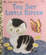 The Shy Little Kitten   a Little Golden Book