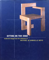 SITTING ON THE EDGE modernist design from the collection of MICHAEL& GABRIELLE BOYD
